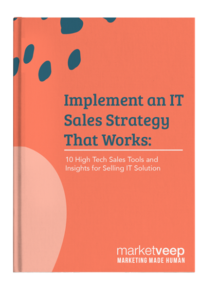 Implement an it sales strategy that works