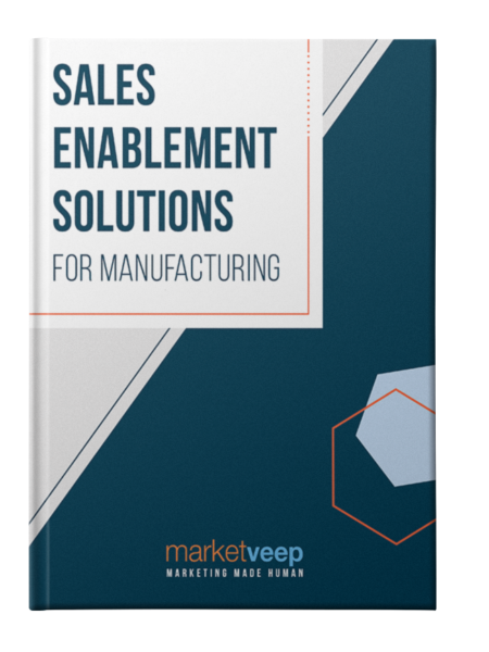 Sales Enablement Solutions for Manufacturing