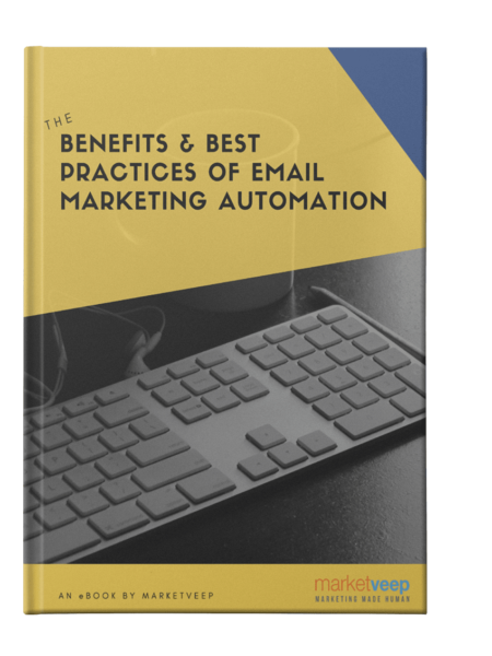 The Benefits And Best Practices Of Email Marketing Automation Ebook Cover
