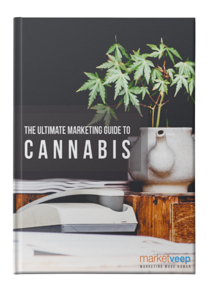 The Ultimate Marketing Guide to Cannabis